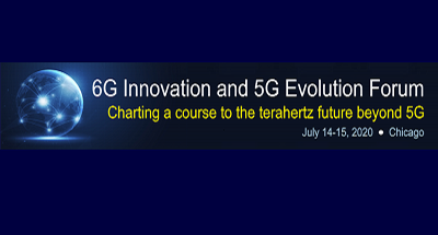 6G Innovation and 5G Evolution Forum
